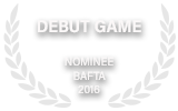 Debut Game BAFTA Nomination